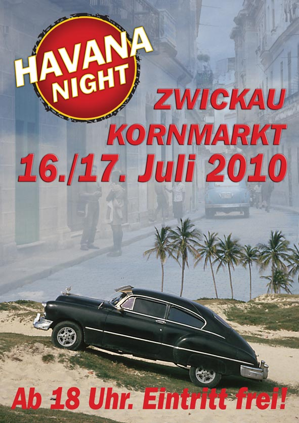 Havanna Club Night 2010 - Die 10. Freiluftparty in Zwickau